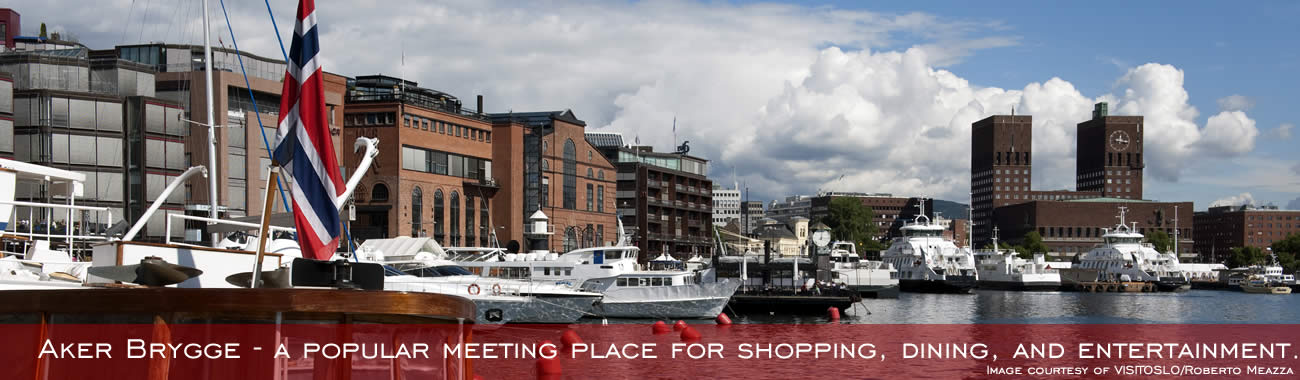 Aker Brygge - a popular meeting place for shopping, dining, and entertainment.