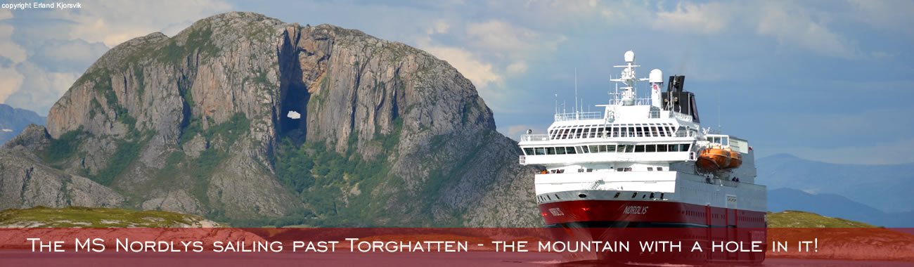 The MS Nordlys sailing past Torghatten - the mountain with a hole in it!