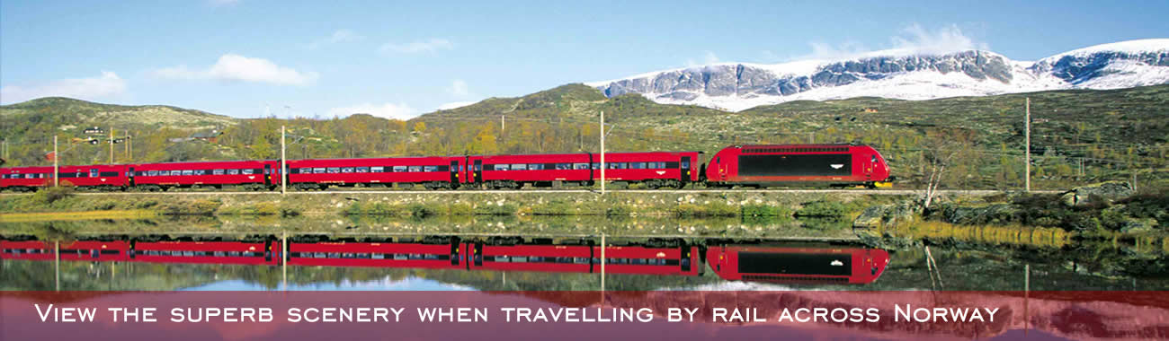 View the superb scenery from the comfort of your seat when travelling by rail across Norway